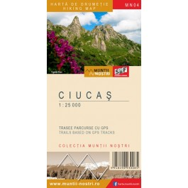 Harta turistica Muntii Ciucas  cu Track-uri GPS, colectia Muntii Nostri