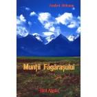 Ghid turistic Munţii Făgăraşului – Bel Alpin